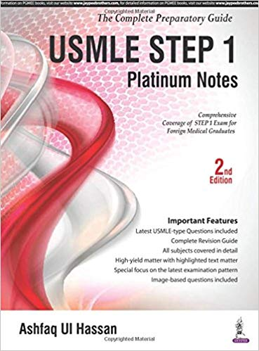 USMLE Platinum Notes Step 1: The Complete Preparatory Guide – 2nd