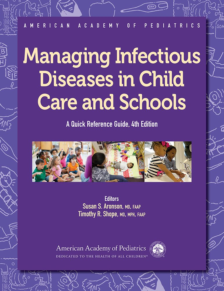 Managing Infectious Diseases in Child Care and Schools ...