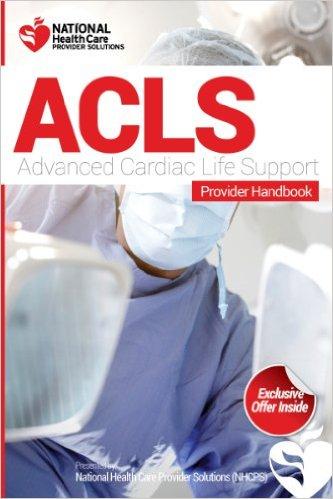 Provider Handbook Advanced Cardiac Life Support ACLS Schools ...