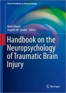 Ebook The Forensic Evaluation of Traumatic Brain Injury: A Handbook for Clinicians and Attorneys,